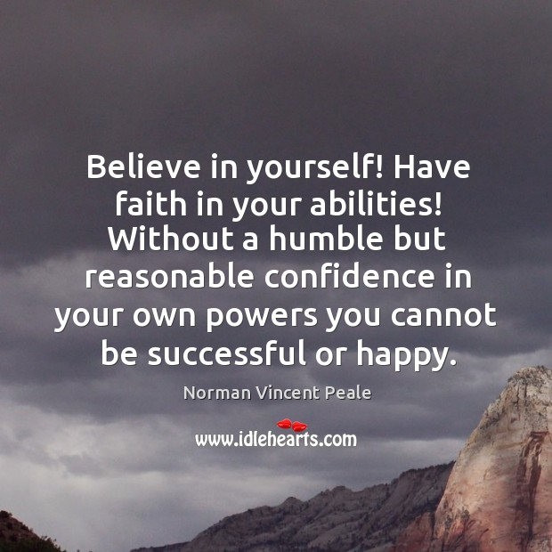 Believe in yourself! Have faith in your abilities! Image