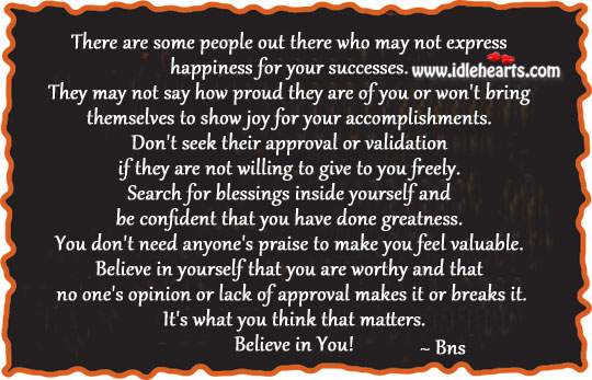 Believe in you! Praise Quotes Image