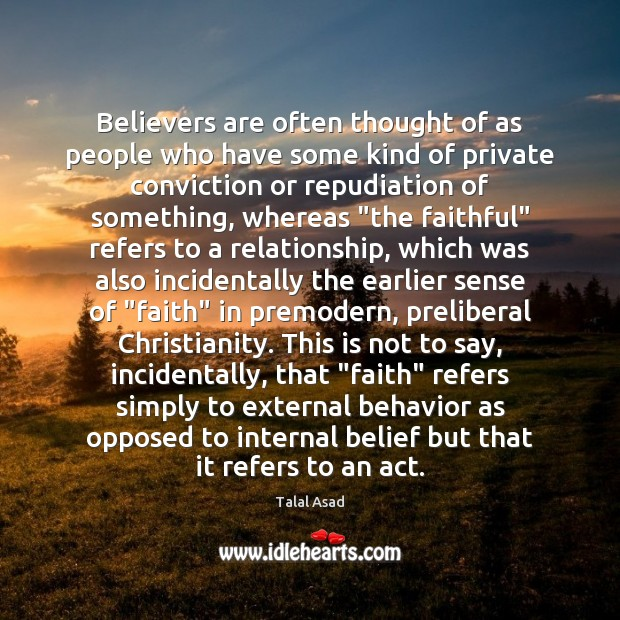 Image, Believers are often thought of as people who have some kind of