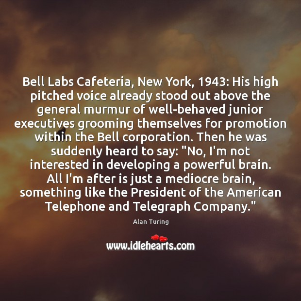 Bell Labs Cafeteria, New York, 1943: His high pitched voice already stood out Image