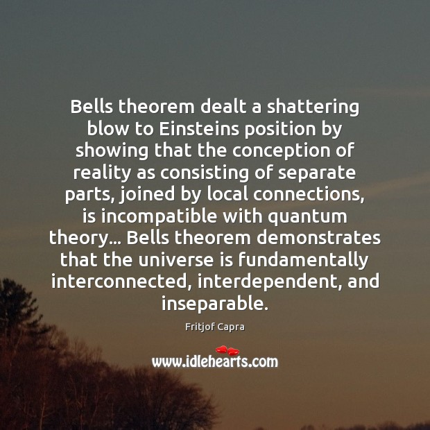 Image, Bells theorem dealt a shattering blow to Einsteins position by showing that