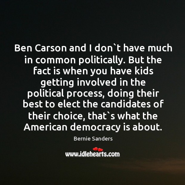 Image, Ben Carson and I don`t have much in common politically. But