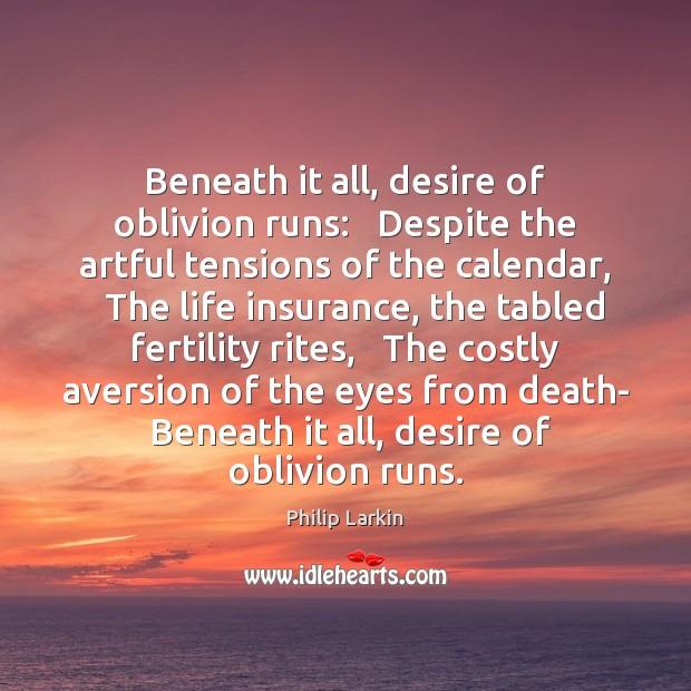 Beneath it all, desire of oblivion runs:   Despite the artful tensions of Image