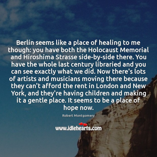 Berlin seems like a place of healing to me though: you have Image