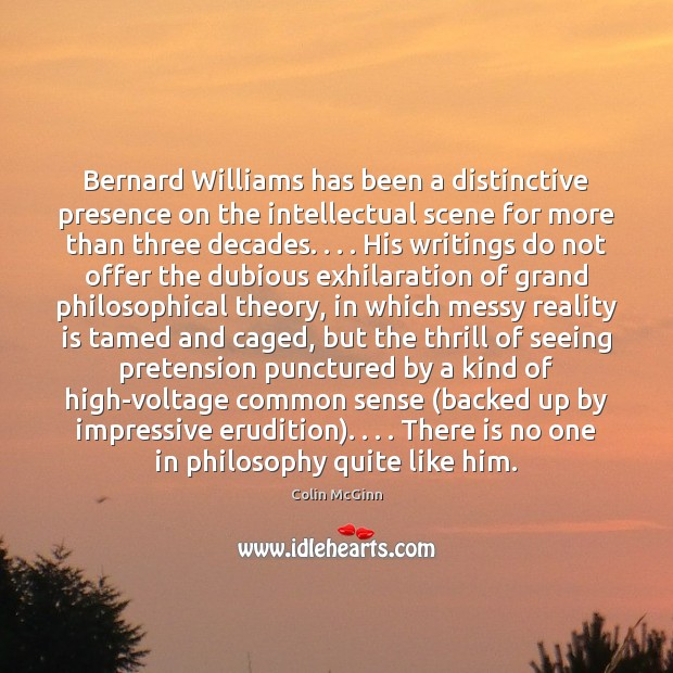Image, Bernard Williams has been a distinctive presence on the intellectual scene for