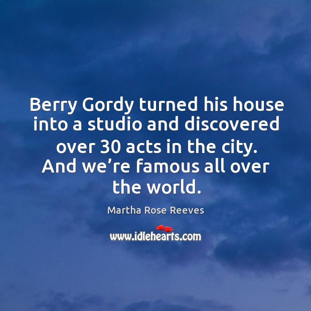 Image, Berry gordy turned his house into a studio and discovered over 30 acts in the city.