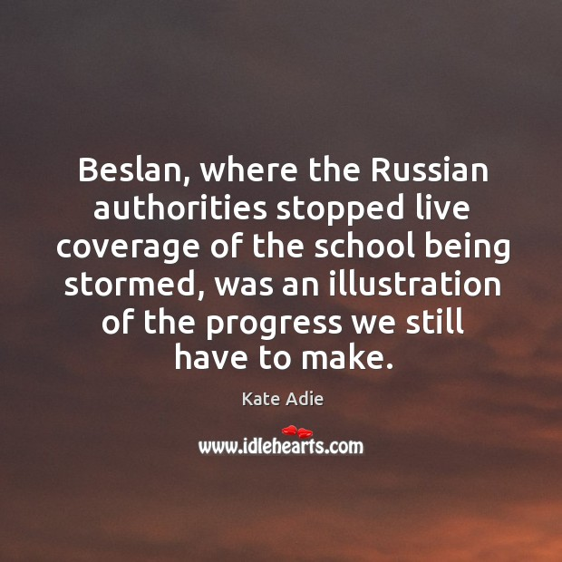 Image, Beslan, where the Russian authorities stopped live coverage of the school being