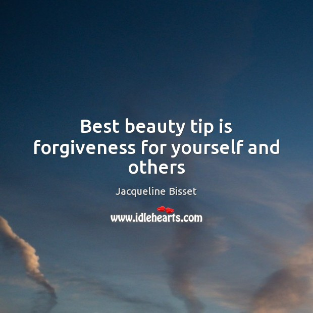 Best beauty tip is forgiveness for yourself and others Image