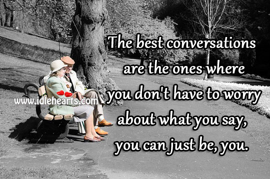 The best conversations are the ones Image