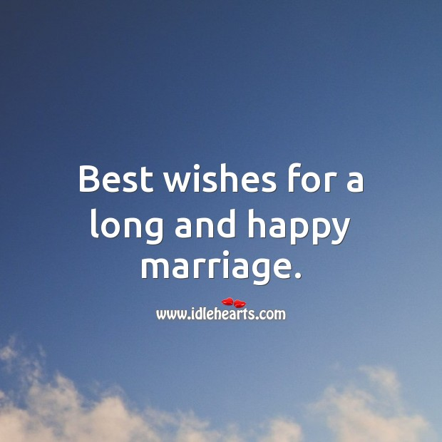 Best wishes for a long and happy marriage. Wedding Messages Image