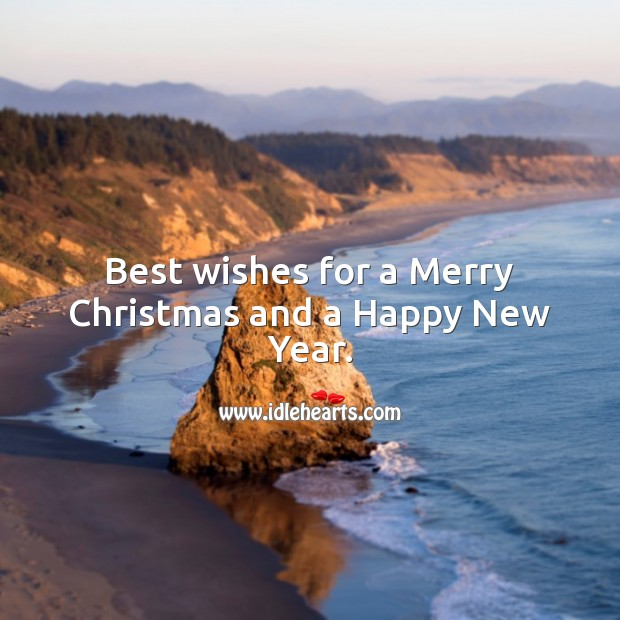 Best wishes for a Merry Christmas and a Happy New Year. Holiday Messages Image