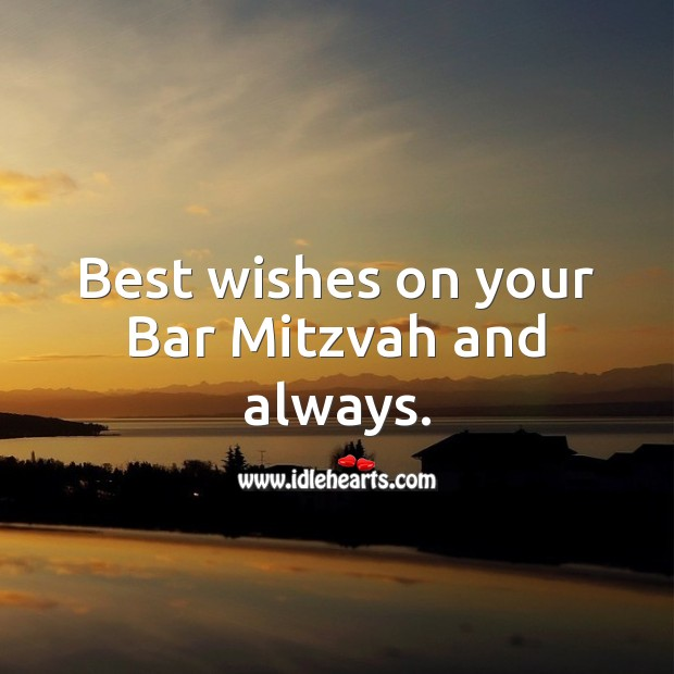 Best wishes on your Bar Mitzvah and always. Bar Mitzvah Messages Image