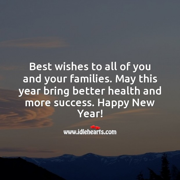 Best wishes to all of you and your families. New Year Quotes Image