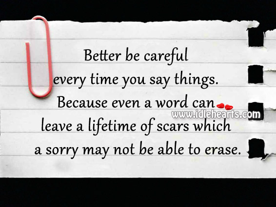 Even A Word Can Leave A Lifetime Of Scars