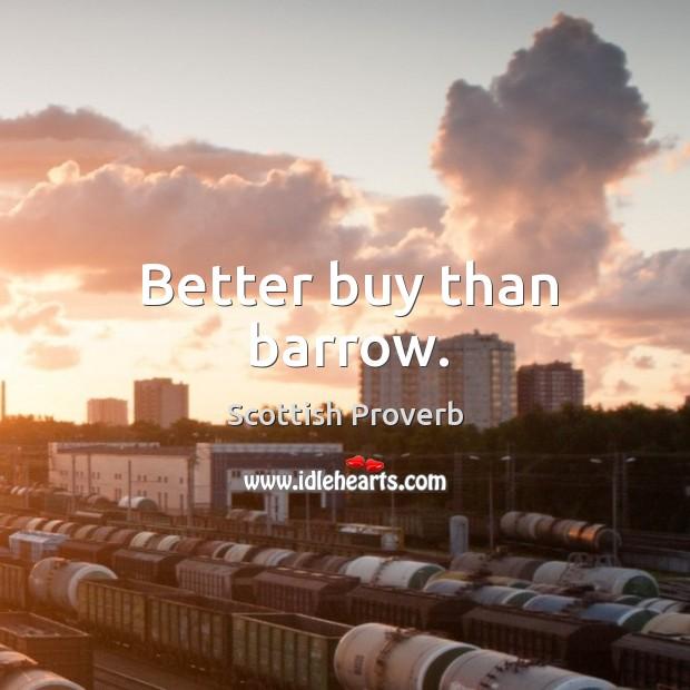 Image, Better buy than barrow.