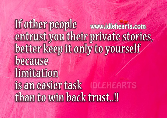 Limitation is an easier task than to win back trust Image