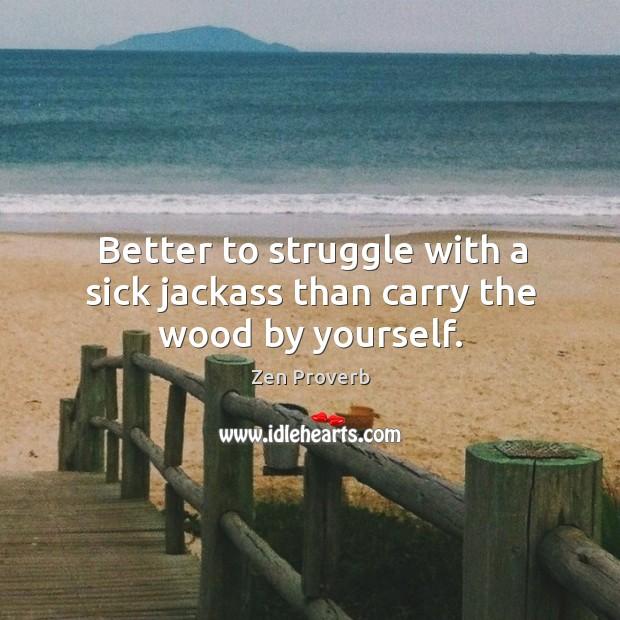 Zen Proverbs