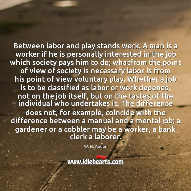 an introduction to analysis of the worker and the laborer by wystan auden