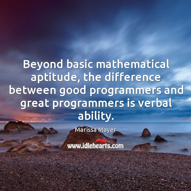 Beyond basic mathematical aptitude, the difference between good programmers and great programmers Image