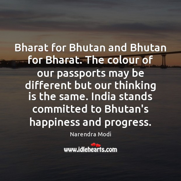 Image, Bharat for Bhutan and Bhutan for Bharat. The colour of our passports