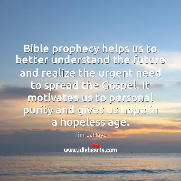 Bible prophecy helps us to better understand the future and realize the Image
