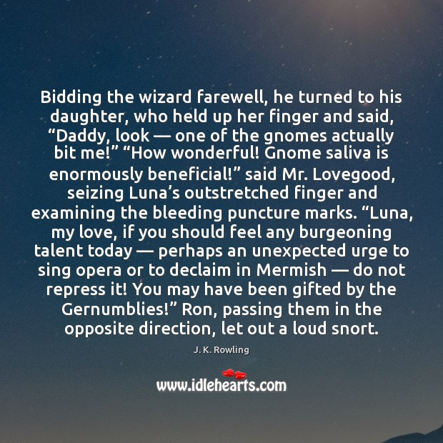 Bidding the wizard farewell, he turned to his daughter, who held up Image