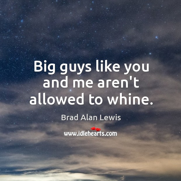 Picture Quote by Brad Alan Lewis