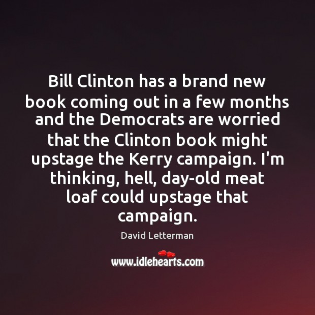 Bill Clinton has a brand new book coming out in a few Image