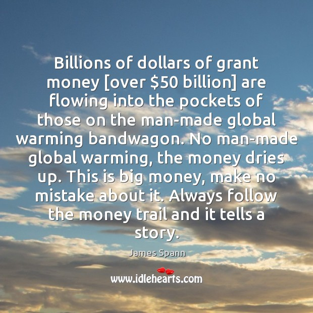 Image, Billions of dollars of grant money [over $50 billion] are flowing into the