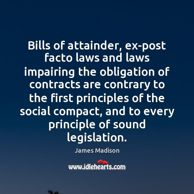 Bills of attainder, ex-post facto laws and laws impairing the obligation of Image