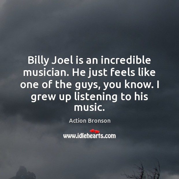 Image, Billy Joel is an incredible musician. He just feels like one of