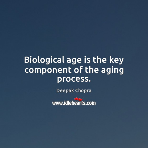 Image, Biological age is the key component of the aging process.
