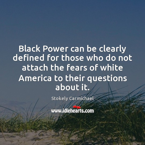 Image, Black Power can be clearly defined for those who do not attach
