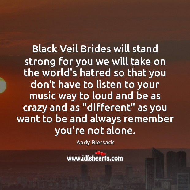 Image, Black Veil Brides will stand strong for you we will take on