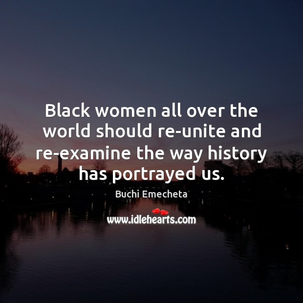 Image, Black women all over the world should re-unite and re-examine the way