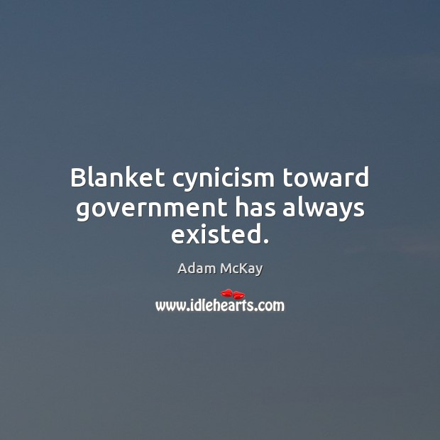 Image, Blanket cynicism toward government has always existed.