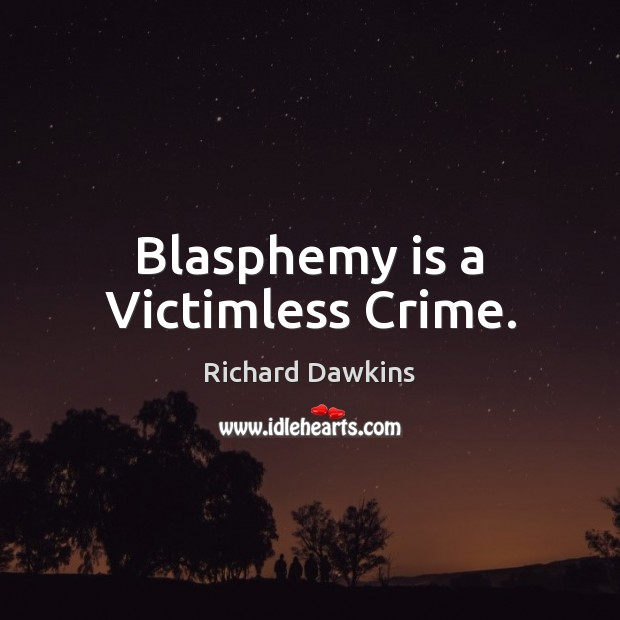 Blasphemy is a Victimless Crime. Image