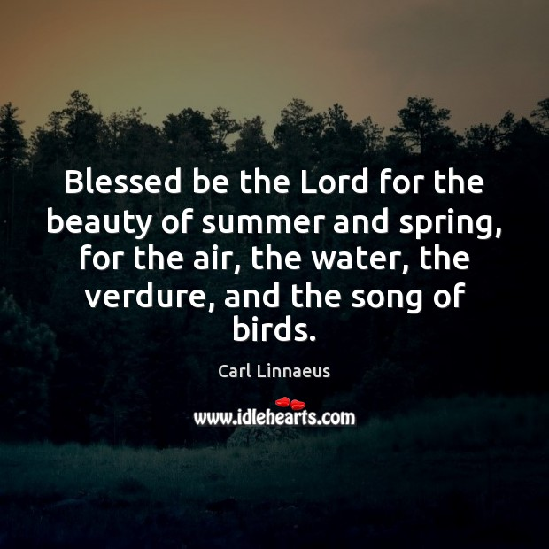 Image, Blessed be the Lord for the beauty of summer and spring, for