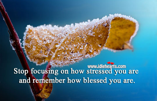 Always Remember How Blessed You Are.