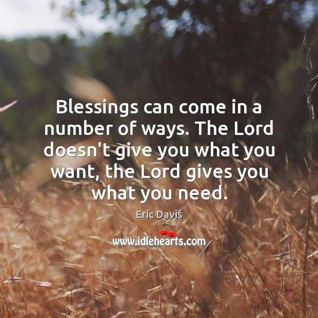 Image, Blessings can come in a number of ways. The Lord doesn't give