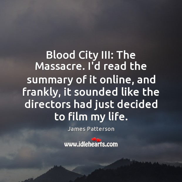 Image, Blood City III: The Massacre. I'd read the summary of it online,