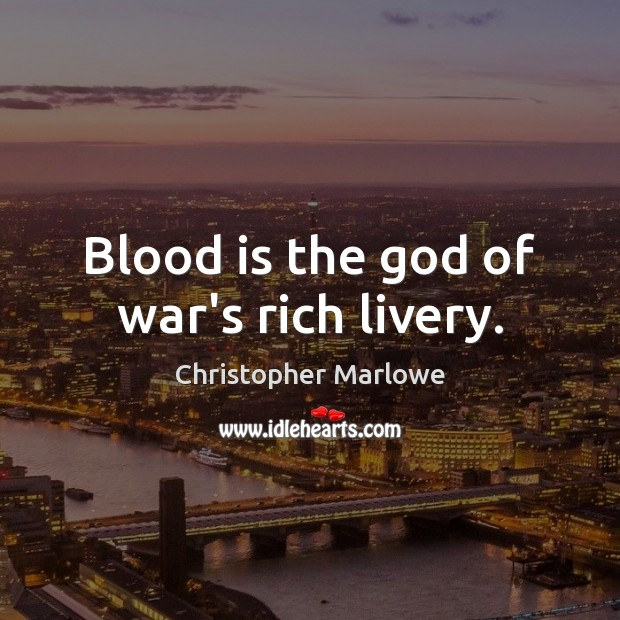 Image, Blood is the god of war's rich livery.