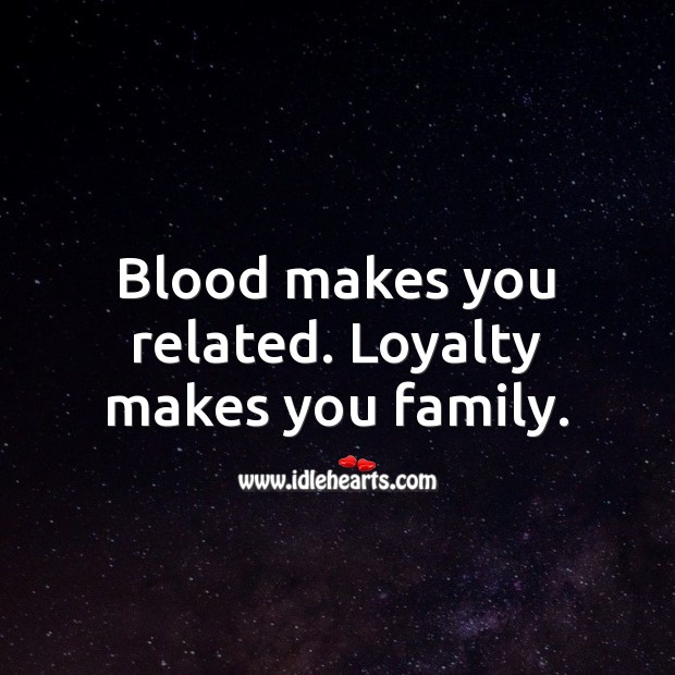 Blood makes you related. Image