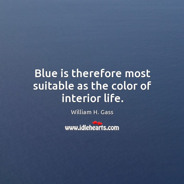 Blue is therefore most suitable as the color of interior life. Image