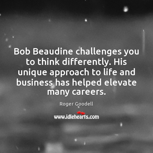 Bob Beaudine challenges you to think differently. His unique approach to life Image