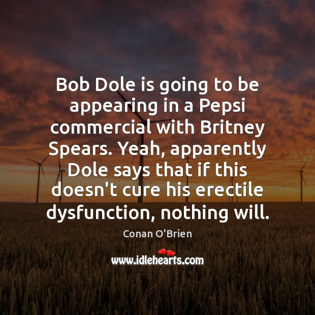Image, Bob Dole is going to be appearing in a Pepsi commercial with