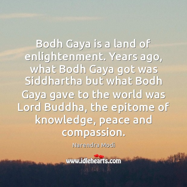 Image, Bodh Gaya is a land of enlightenment. Years ago, what Bodh Gaya