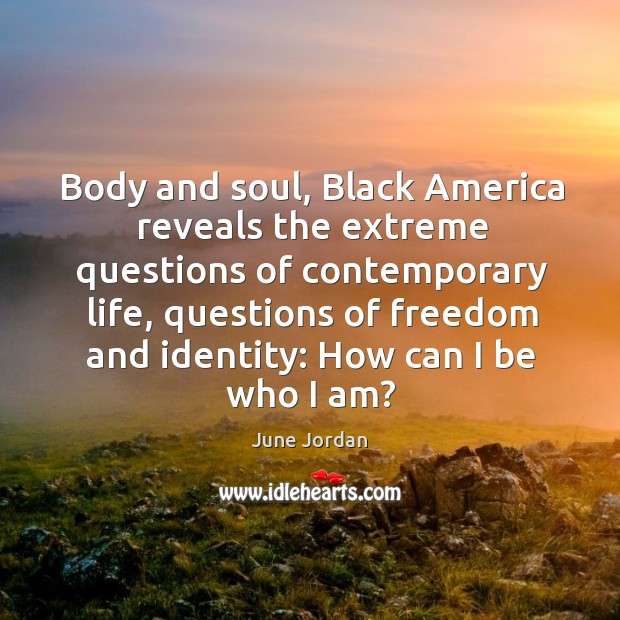 Image, Body and soul, Black America reveals the extreme questions of contemporary life,
