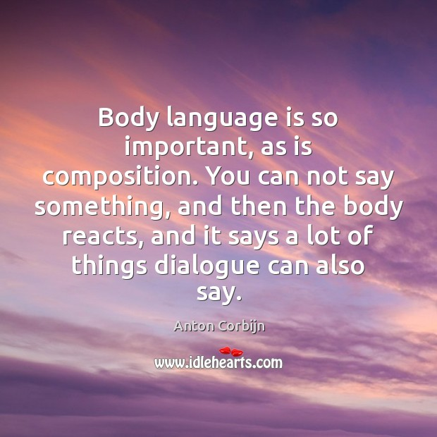 Body language is so important, as is composition. You can not say Image