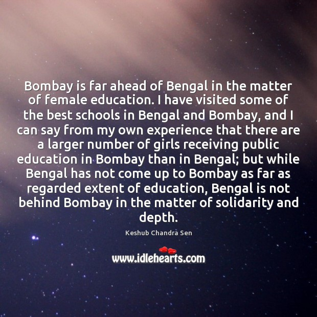 Image, Bombay is far ahead of Bengal in the matter of female education.